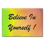 Believe In Yourself Rainbow Rectangular Magnet