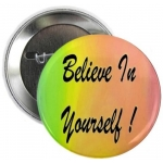 Beleive In Yourself Rainbow Button