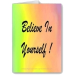 Believe In Yourself Rainbow Greeting Cards